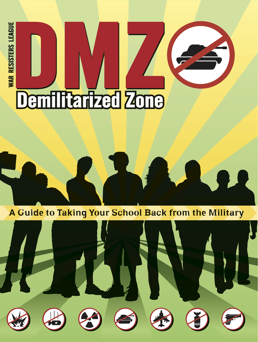 DMZ: A Guide to Taking Your School Back from the Military