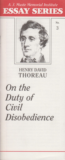 civil disobedience war resisters league on the duty of civil disobedience by henry david thoreau