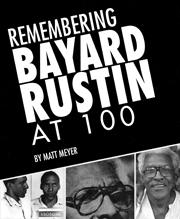 Remembering Bayard Rustin at 100