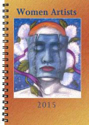Syracuse Cultural Workers 2015 Women Artists Datebook