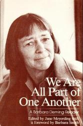 We Are All Part of One Another: Barbara Deming Reader