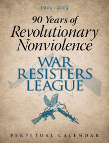 WRL Perpetual Calendar: 90 Years of Revolutionary Nonviolence
