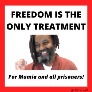 Mumia Abu-Jamal: Freedom is the only treatment