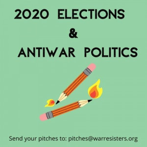 2020 Elections & Antiwar Politics