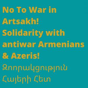 No to War in Artsakh!