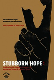 Stubborn Hope: WRL's 2009 Dinner and Peace Award