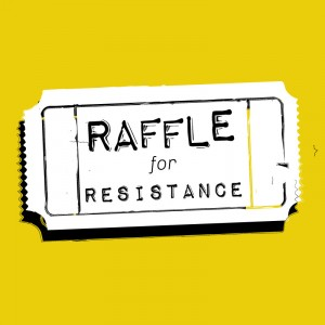 Raffle for Resistance raffle ticket
