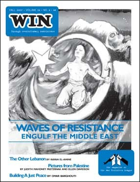 WIN Fall 2007: Waves of Resistance Engulf the Middle East