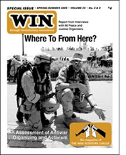 WIN Magazine - SPECIAL ISSUE Spring/Summer 2008 Volume 25 No. 2 & 3: Where To From Here?