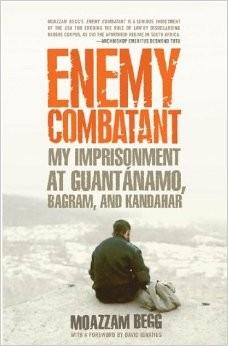 Enemy Combatant: My Imprisonment at Guantánamo, Bagram and Kandahar