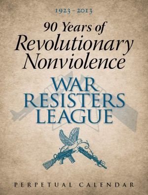 90 Years of Revolutionary Nonviolence: New WRL Perpetual Calendar