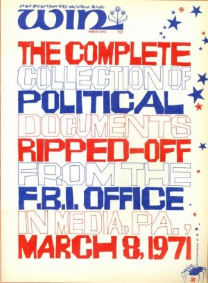 WIN March 1972: The Complete Collection of Political Documents Ripped-Off From the FBI Office in Media, PA