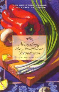 2003 Peace Calendar: Nourishing the Nonviolent Revolution