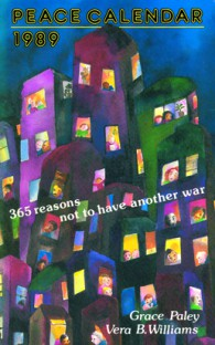 1989 Peace Calendar: 365 reasons not to have another war