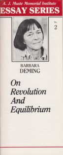 On Revolution and Equilibrium by Barbara Deming