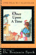1992 Peace Calendar Once Upon A Time:  An Illustrated Selection of Children's Books Concerning Peace, Justice and the Environment