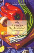 2003 Peace Calendar: Nourishing the Nonviolent Revolution