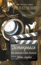 2007 Peace Calendar: Screenpeace: An Antiwar Film Festival