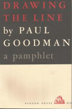 Drawing The Line: A Pamphlet by Paul Goodman