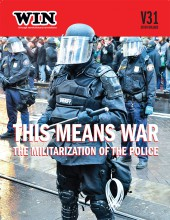 WIN Winter 2015 - This Means War: The Militarization of the Police