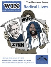 WIN Winter 2012 - The Reviews Issue: Radical Lives