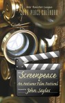 2007 Peace Calendar: Screenpeace: An Antiwar Film Festival