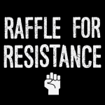 29th Annual Raffle for Resistance