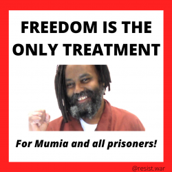 Mumia Abu-Jamal: Freedom is the only treatment