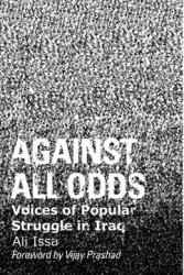 Against All Odds: Voices of Popular Struggle in Iraq