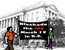 Blockade the IRS March 19 in D.C.