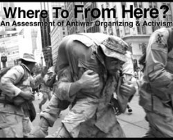 WIN May 2008 Where To From Here?An Assessment of Antiwar Organizing Activism
