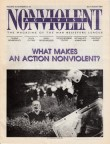 NonViolent Activist July - Aug 2001 What Makes An Action Nonviolent?